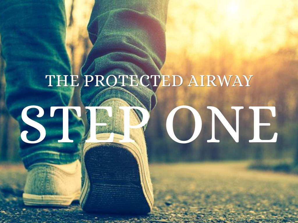 The Protected Airway - Introduction to the Vortex