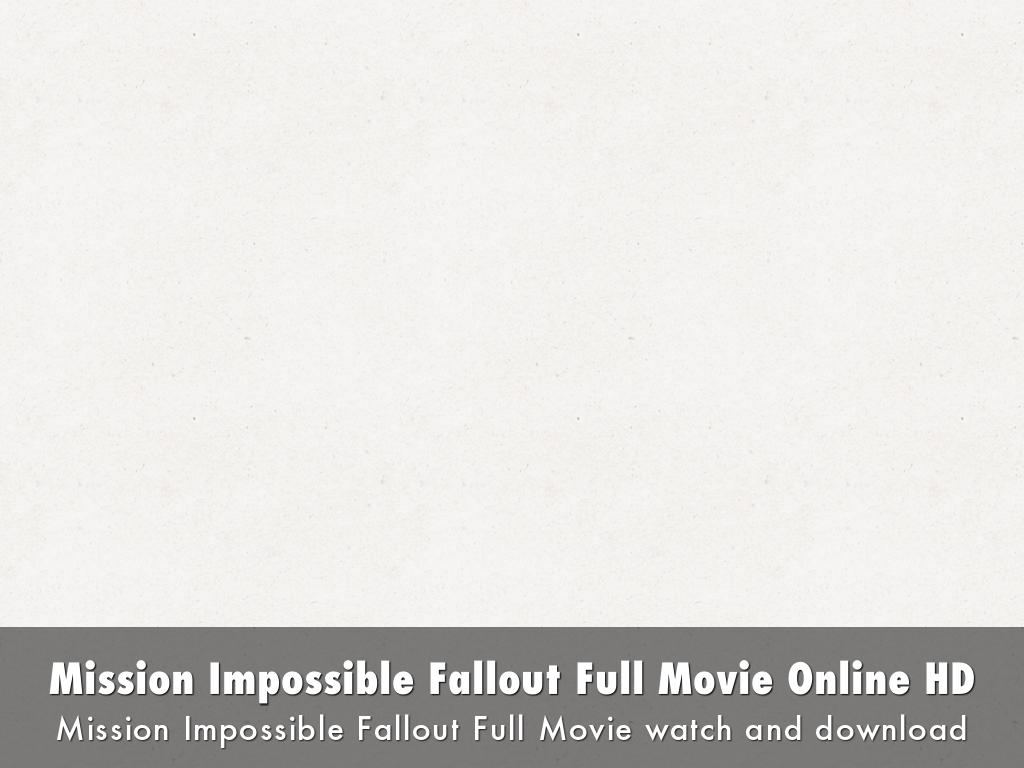 Watch Mission Impossible Fallout 2018 Putlocker