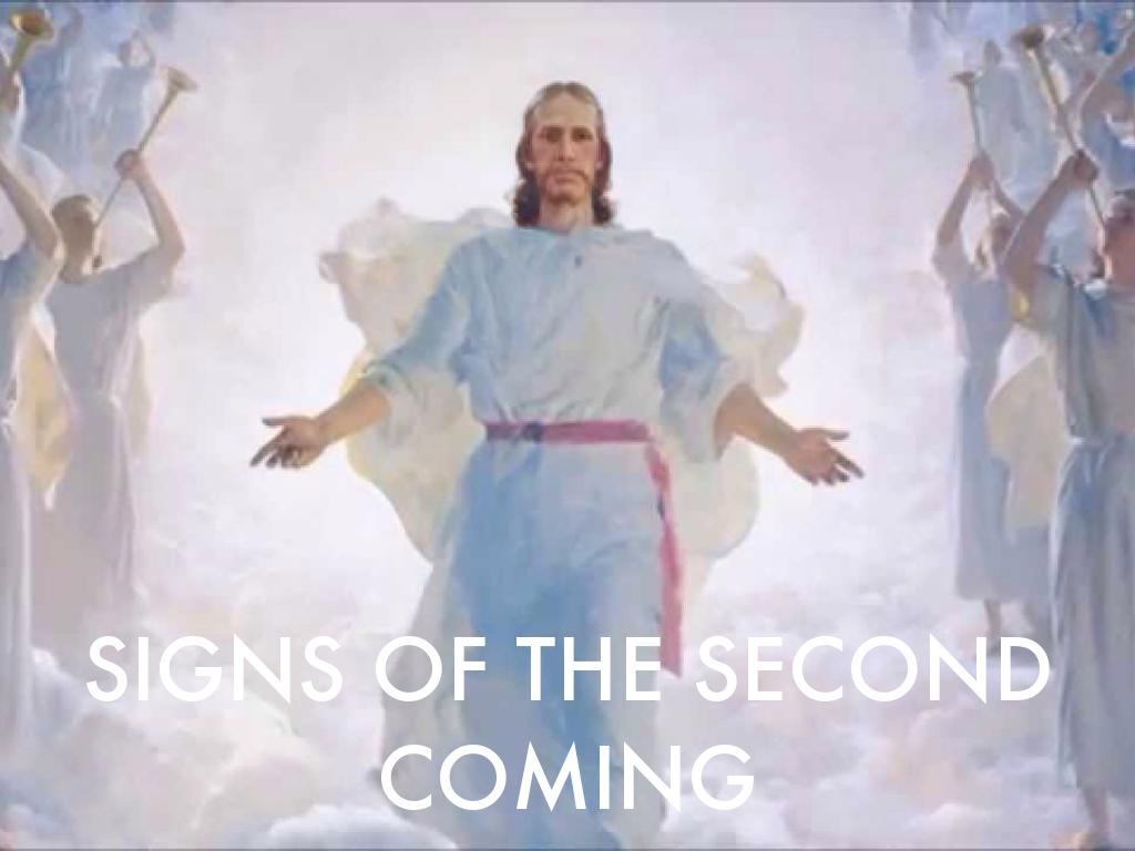 Signs Of The Second Coming