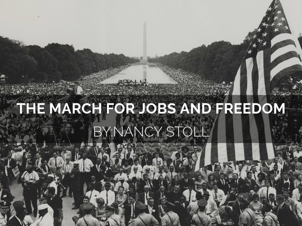 March For Jobs And Freedom