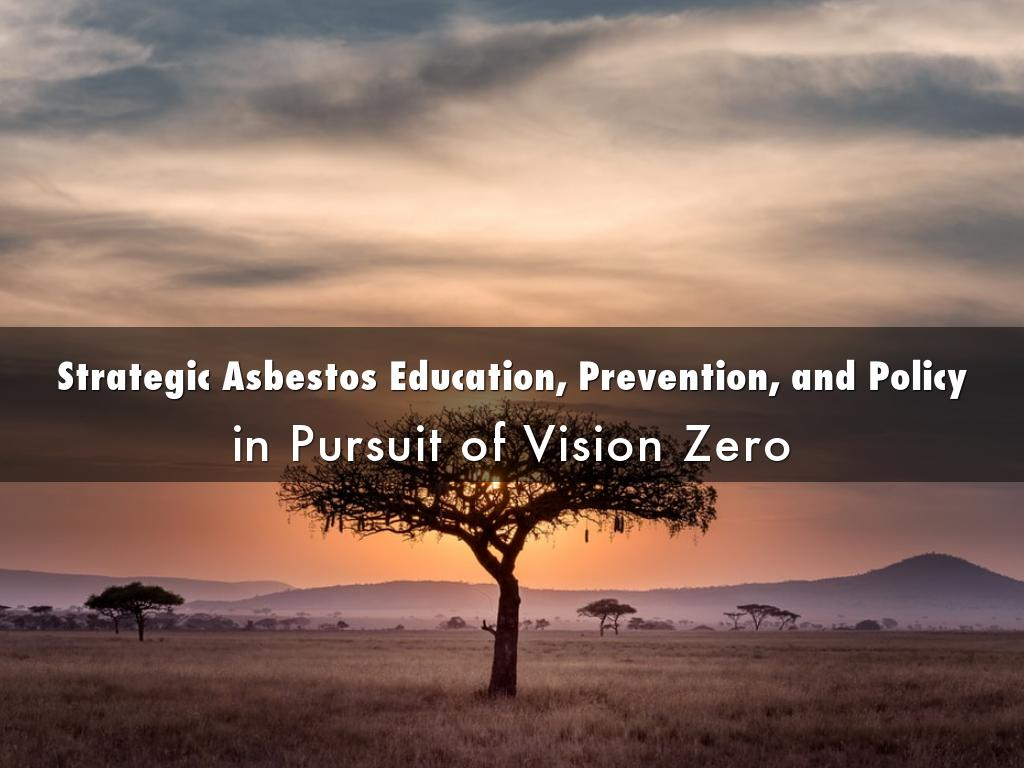 Strategic Asbestos Education, Prevention, and Policy