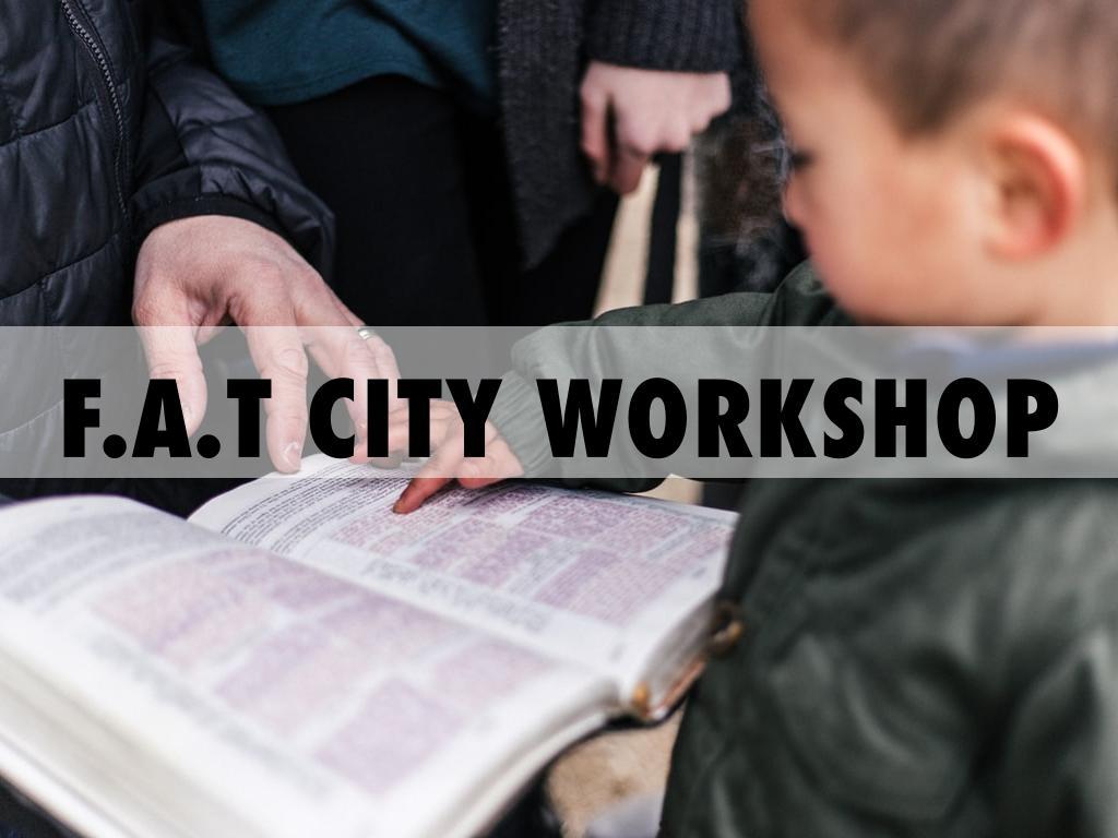 F.A.T. City Workshop