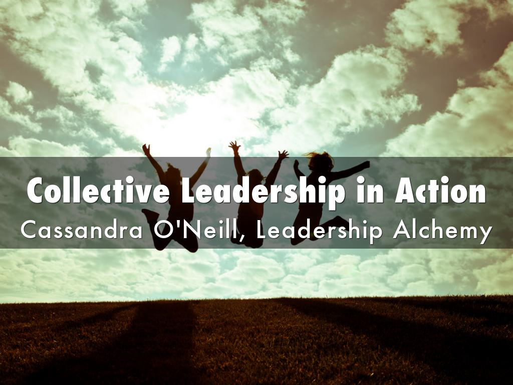 Collective Leadership in Action