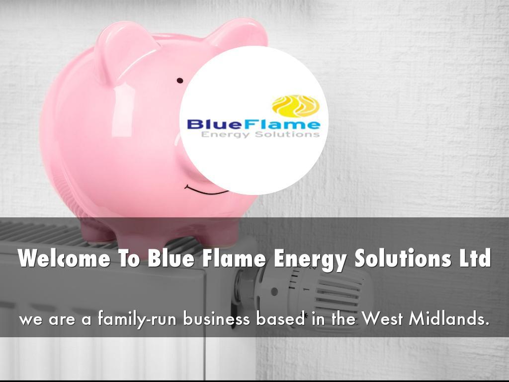 Blue Flame Energy Solutions Ltd Presentation