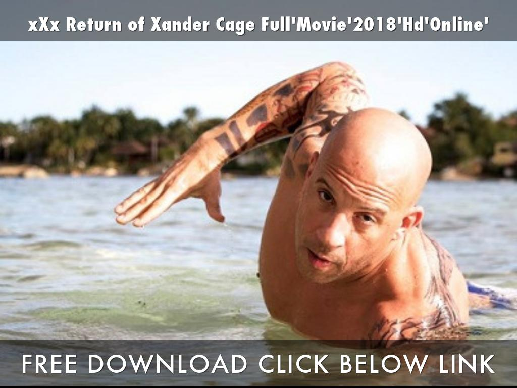 xXx Return of Xander Cage Full'Movie'2018'Hd'Online'