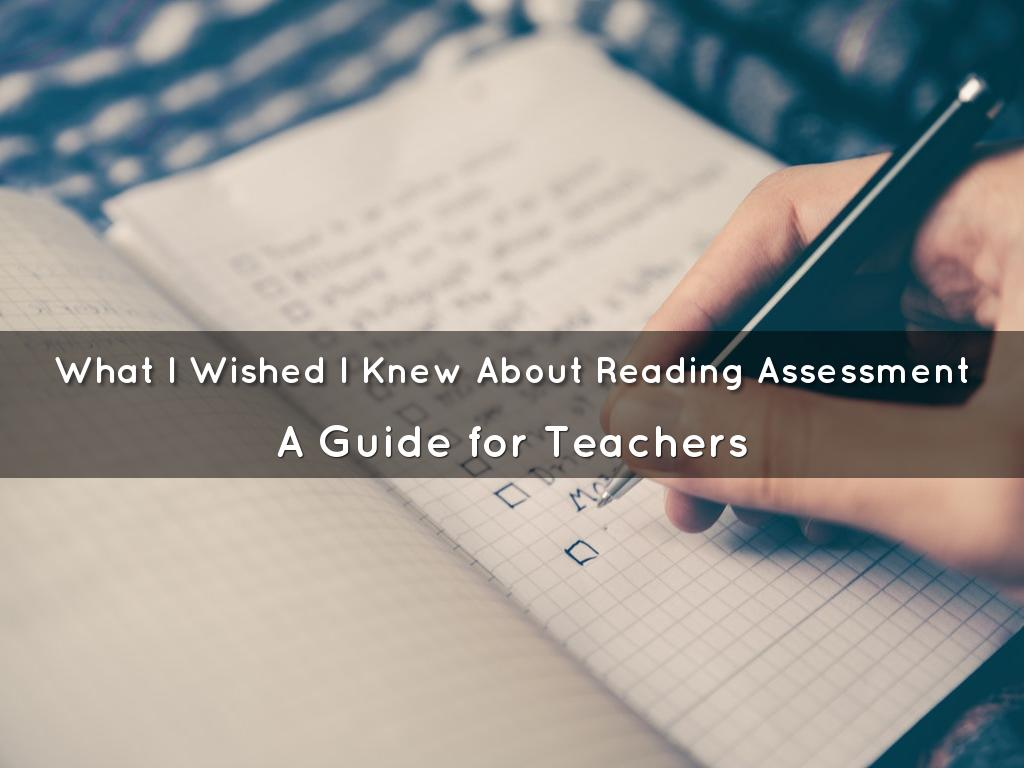 What I Wished I Knew About Assessment