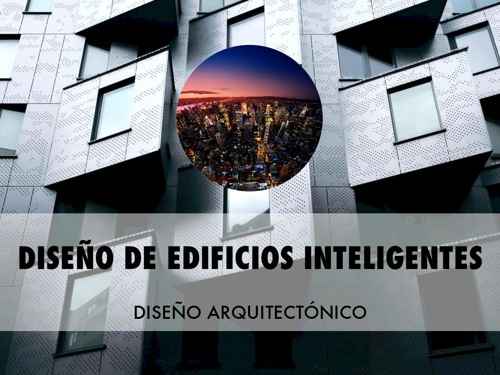 Diseño De Edificios Inteligentes
