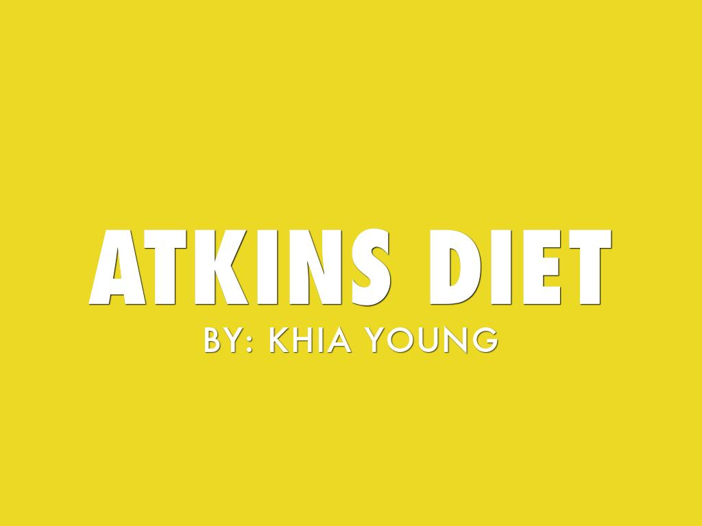 Atkins Diet By Khia Young