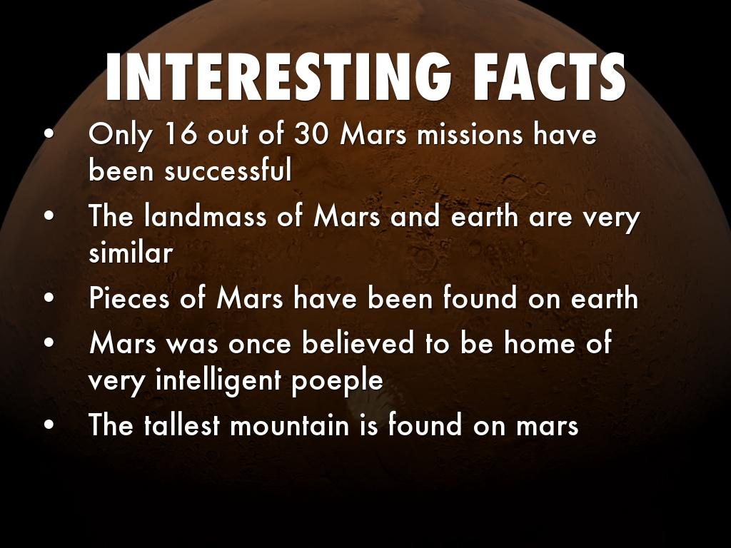 50 interesting fact about mars Mars facts for kids take a look at our cool mars facts and check out our quiz in   august 2003 was the day that mars was the closest to earth after 50 millennia.
