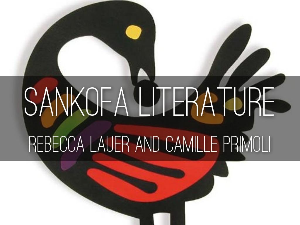 Sankofa Literature