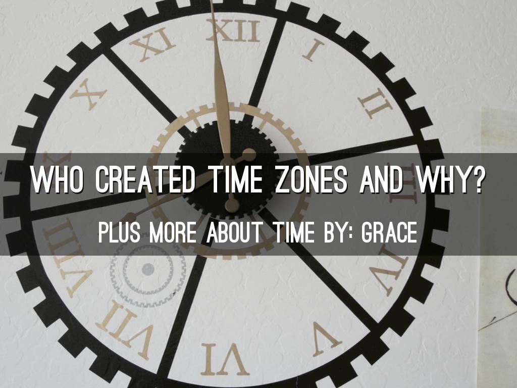 Who Created Time Zones and Why?