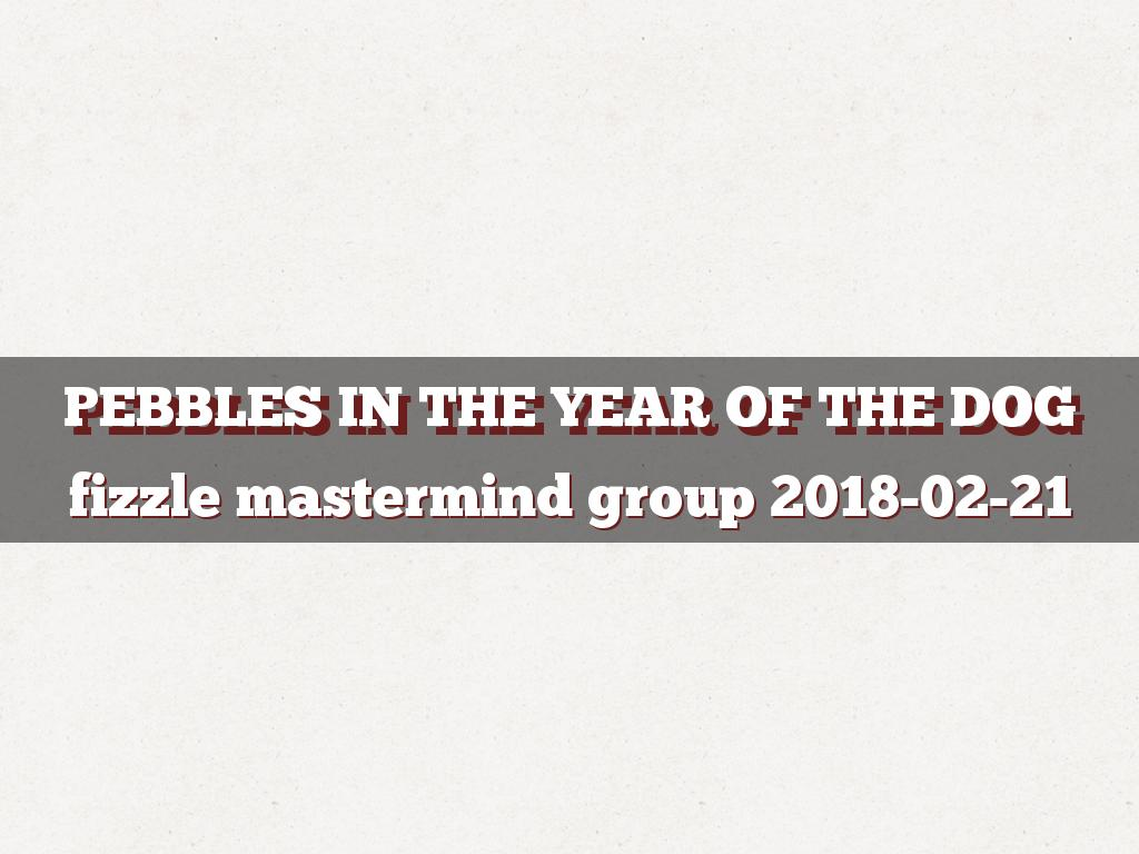 pebbles in the year of the dog