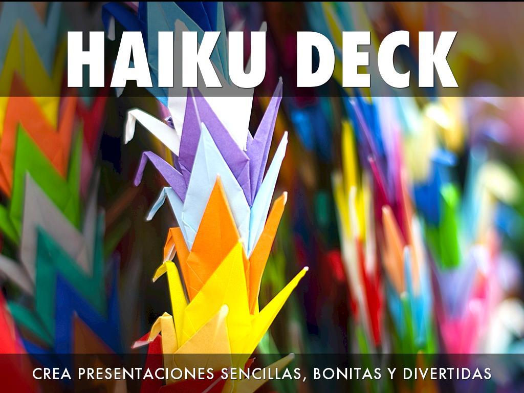 ¿Qué es Haiku Deck?