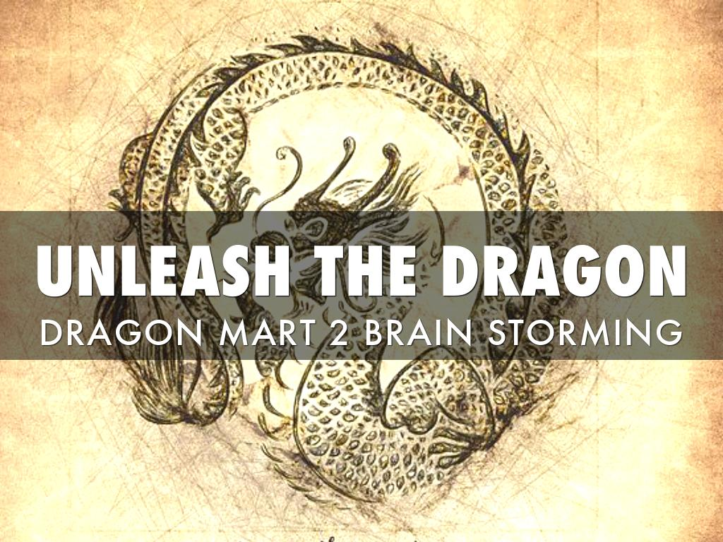 Unleash The Dragon