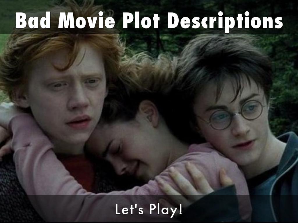 Bad Movie Plot Descriptions