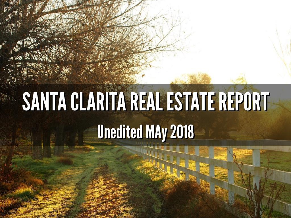 Santa Clarita Real Estate Report