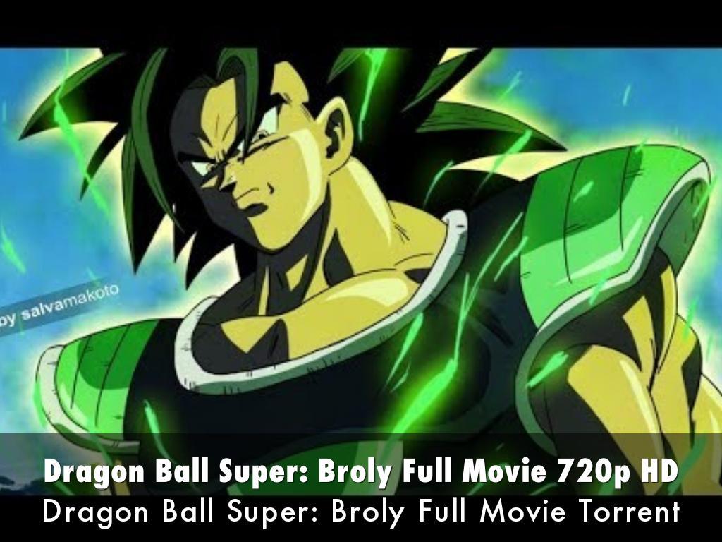 Dragon Ball Super: Broly Full Movie 720p HD
