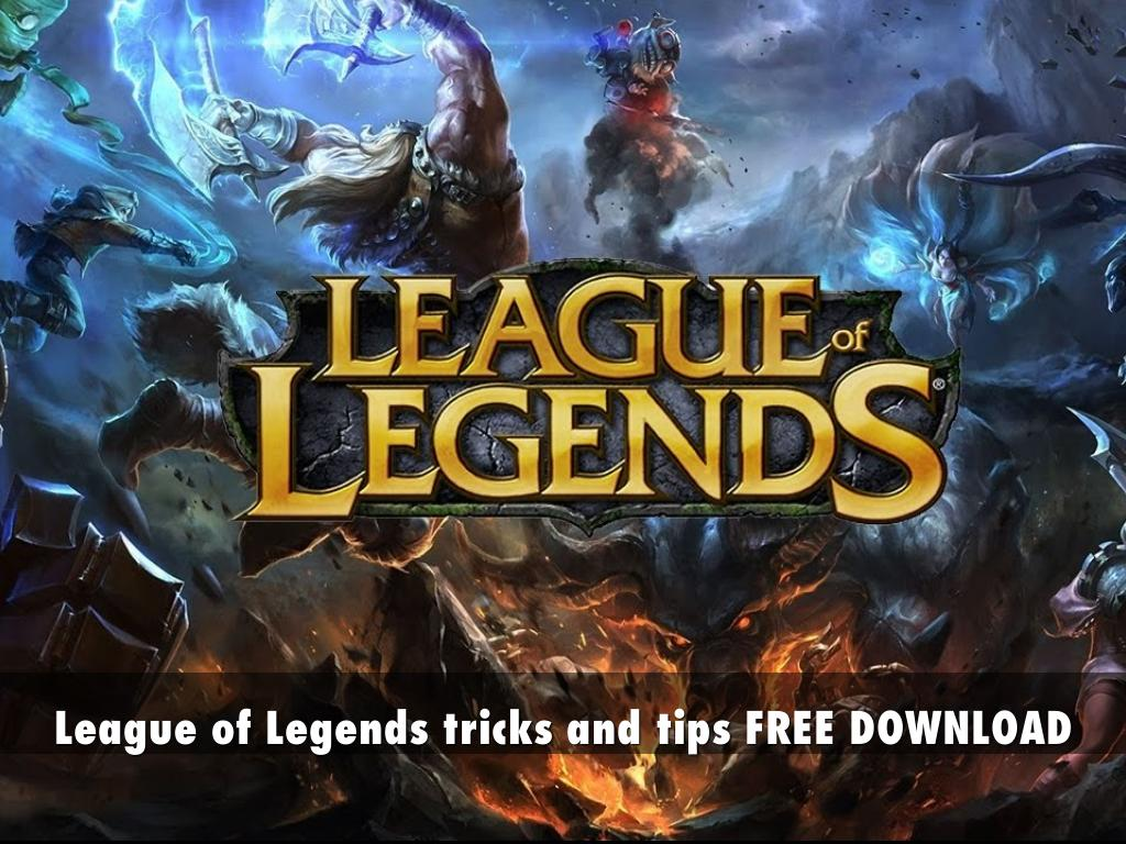 League Of Legends Tricks And Tips Free Download By
