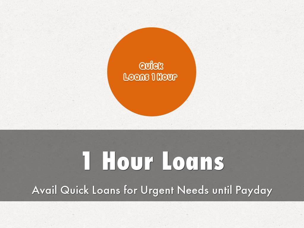 1 Hour Loans- Get Cash Support To Deal With Emergencies